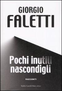 More about Pochi inutili nascondigli