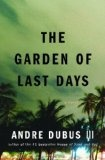 More about The Garden of Last Days