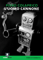More about L'uomo cannone