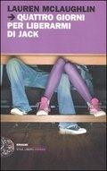 More about Quattro giorni per liberarmi di Jack