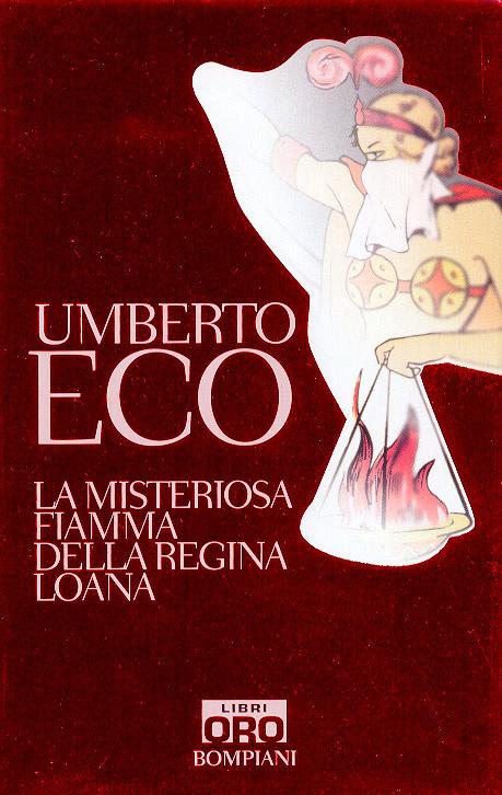 More about La misteriosa fiamma della regina Loana