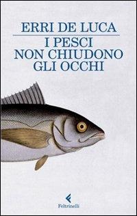 Image of I pesci non chiudono gli occhi