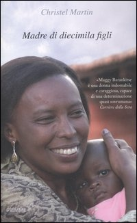 More about Madre di diecimila figli