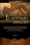 More about Il settimo sepolcro