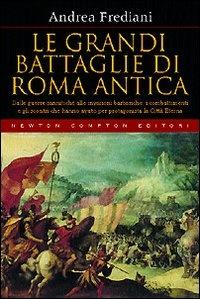Image of Le grandi battaglie di Roma antica