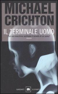 More about Il terminale uomo
