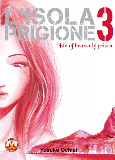 More about L'Isola Prigione vol. 03