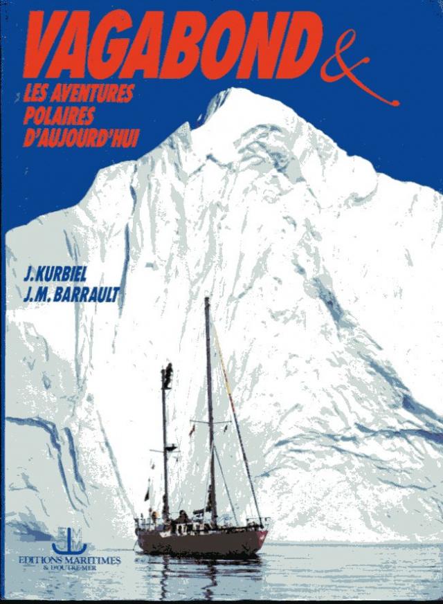 Vagabond et les aventures polaires d'aujourd'hui
