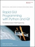 More about Rapid GUI Programming with Python and Qt