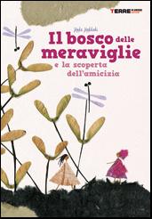 More about Il bosco delle meraviglie