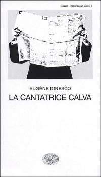 La Cantatrice Calva, Eugène Ionesco
