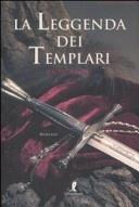 More about La leggenda dei templari