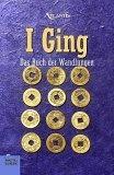 I Ging. Das Buch der Wandlungen.,
