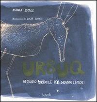 More about Urbuq. Bestiario portatile per giovani lettori