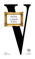 Immagine di Delitti a regola d'arte