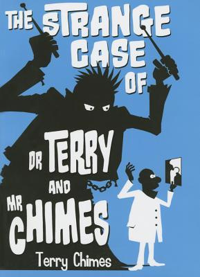 The Strange Case of Dr Terry and Mr Chimes