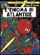 More about L' enigma di Atlantide