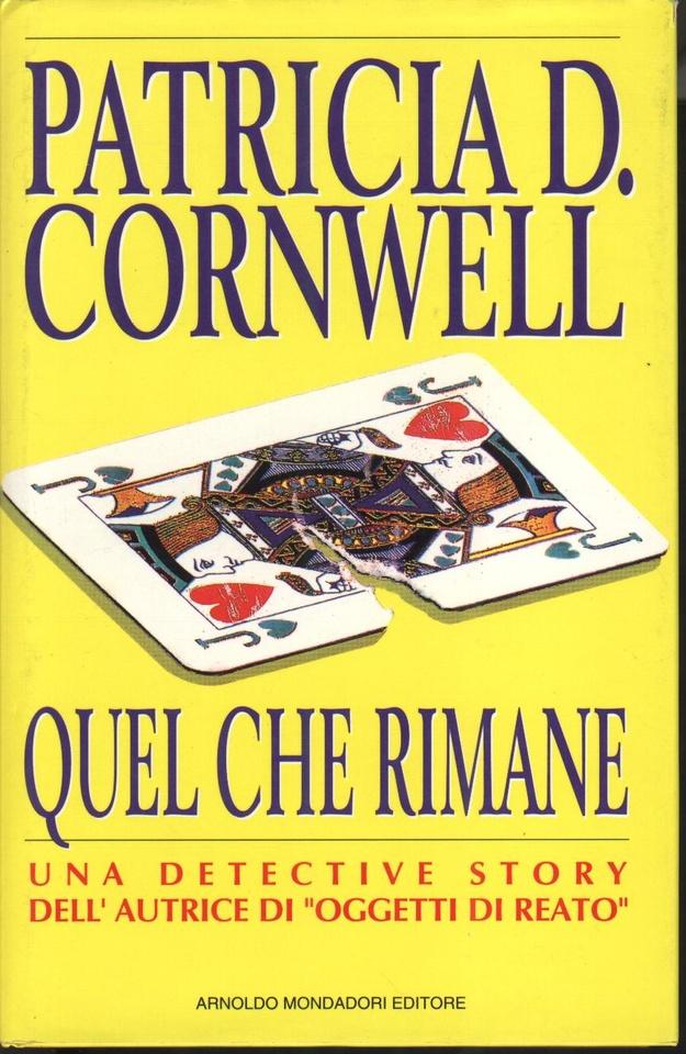 Quel che rimane patricia cornwell 97 recensioni su anobii - Patricia cornwell letto di ossa ...