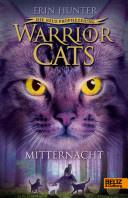 Warrior Cats - Die neue Prophezeiung 01. Mitternacht