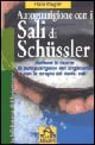 More about Autoguarigione con i sali di Schüssler