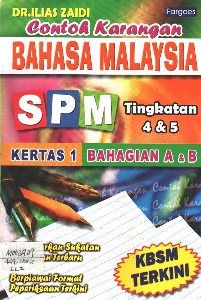 Contoh Karangan Bahasa Malaysia SPM TKT 4&5
