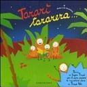 More about Tararì tararera. Storia in lingua Piripù per il puro piacere di raccontare storie ai Piripù Bibi