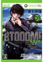 More about BTOOOM!驚爆遊戲 1