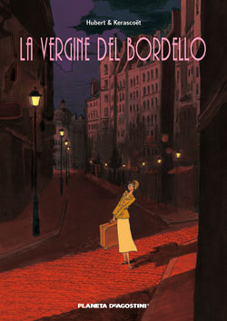 More about La vergine del Bordello
