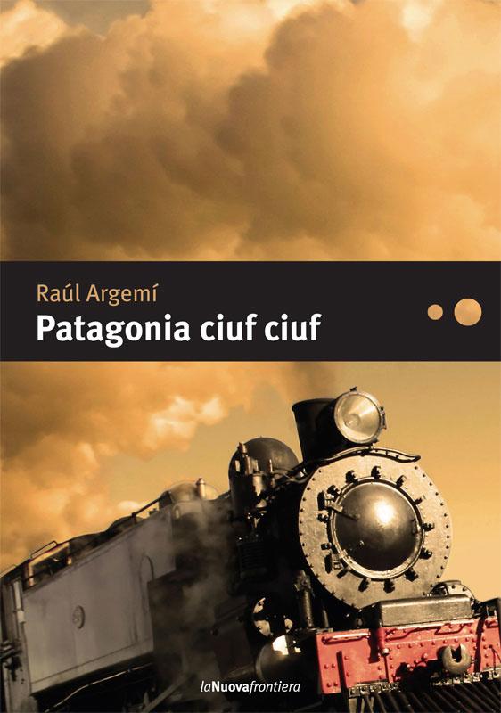 Image of Patagonia ciuf ciuf