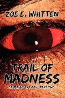 More about Trail of Madness