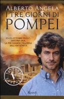 Più riguardo a I tre giorni di Pompei