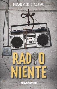 More about Radio niente