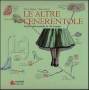 More about Le altre cenerentole