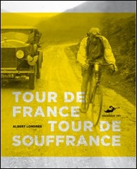 Image of Tour de France, Tour de souffrance