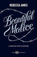 More about Beautiful malice