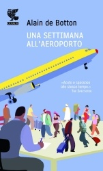 More about Una settimana all'aeroporto