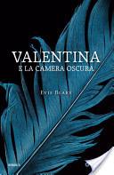 More about Valentina e la camera oscura
