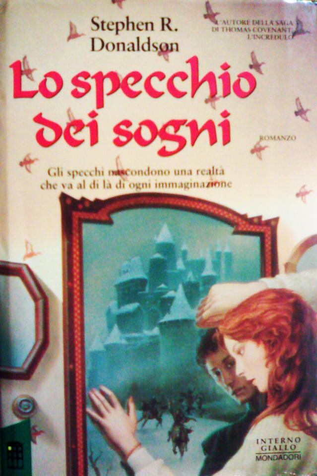 Lo specchio dei sogni stephen donaldson 15 recensioni - Lo specchio di carta ...