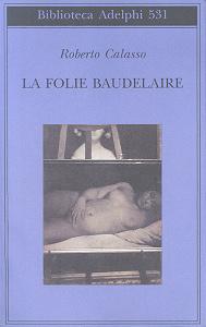 Immagine di La folie Baudelaire