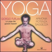 More about Lo yoga dei grandi maestri