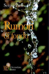 More about Rumori di fondo