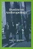 更多有關 Business Anthropology 的事情