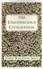 More about The Unconscious Civilization