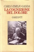 More about La cognizione del dolore