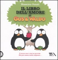 More about Il libro dell'amore di Gus & Waldo