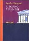 Più riguardo a Ritorno a Pompei