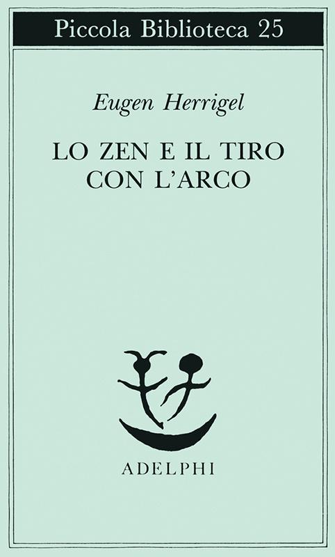 Immagine di Lo zen e il tiro con l'arco