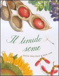 More about Il timido seme