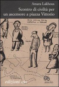 Immagine di Scontro di civiltà per un ascensore a Piazza Vittorio