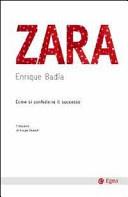 Image of Zara. Come si confeziona il successo